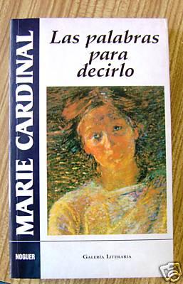 Las palabras para decirlo (Marie Cardinale)